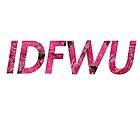 IDFWU by BryanAvila
