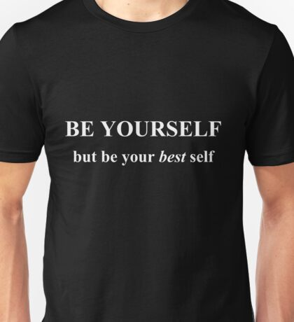 Be yourself(white) Unisex T-Shirt