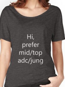 Hi prefer mid/adc/top/jung Women's Relaxed Fit T-Shirt