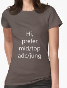 Hi prefer mid/adc/top/jung Womens Fitted T-Shirt