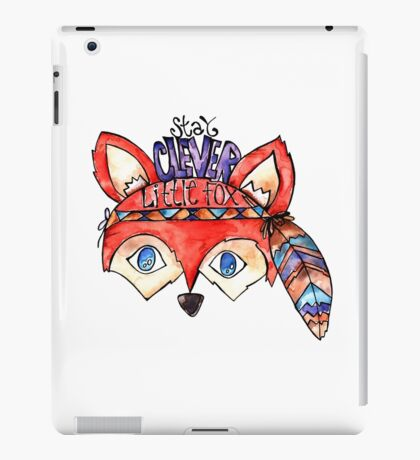 Stay Clever Little Fox  iPad Case/Skin