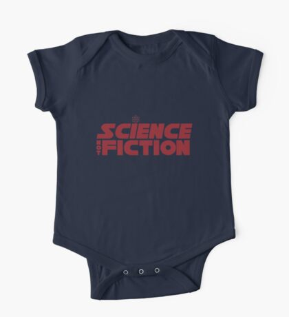 Trust Science, not Fiction One Piece - Short Sleeve