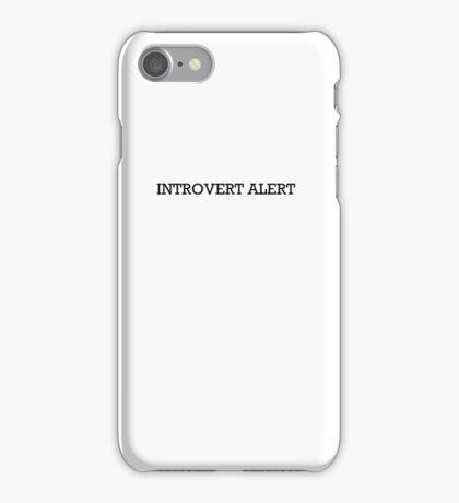 Introvert Alert iPhone Case/Skin