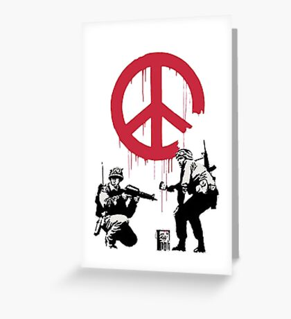 Banksy - Soldiers want Peace Greeting Card