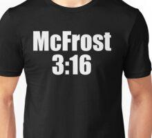 McFrost 3:16 Unisex T-Shirt