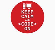 Developer? Keep Calm and Code On Unisex T-Shirt
