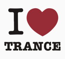I love Trance One Piece - Short Sleeve