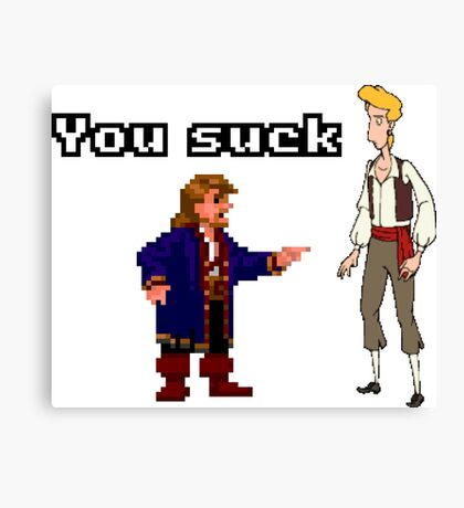 Guybrush you suck Canvas Print
