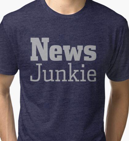 News Journalism Press Media Junkie Shirt Gift Tri-blend T-Shirt