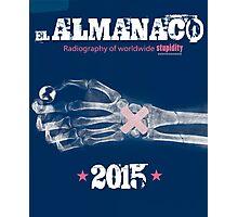 EL ALMANACO 2015 Photographic Print