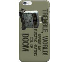 Tremble, World! iPhone Case/Skin