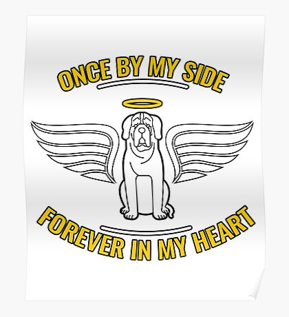 Once By My Side Forever In My Heart Dog Memorial Poster