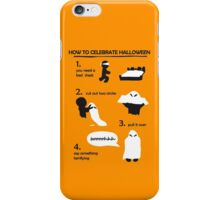 How to celebrate Halloween Ghost iPhone Case/Skin