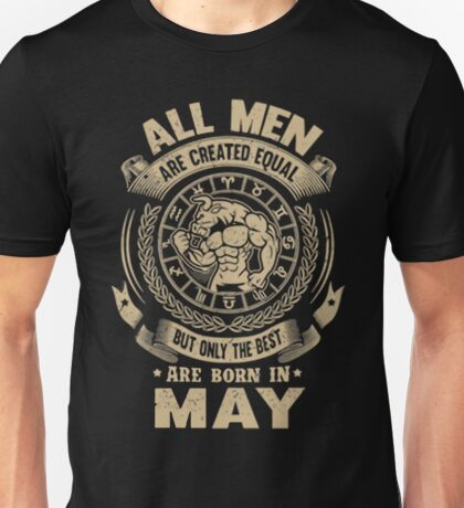 Gift for birthday in May shirt Unisex T-Shirt