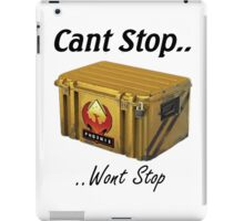 Cant Stop Wont Stop - CS:GO Crate  iPad Case/Skin
