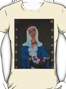 Queen Saint Isabel - The miracle of roses T-Shirt