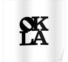 OKLA (Black)-small Poster