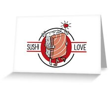 Sushi Love Greeting Card