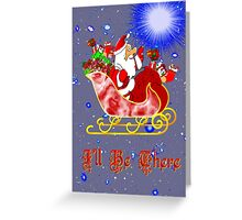 I'll Be There Christmas card Greeting Card