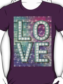 Love is the Light of Your Soul (LOVE lights III) T-Shirt