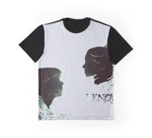 """I love you"", ""I know"" Graphic T-Shirt"