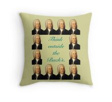 Think Outside The Bach's Throw Pillow