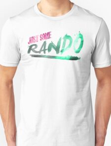 Just Some Rando Unisex T-Shirt