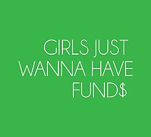 """""""Girls Just Wanna Have Fund$"""" by knicks93"""