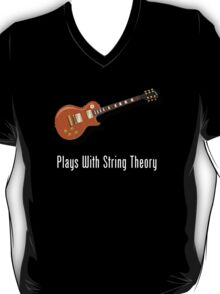 Plays With String Theory - Guitar Version T-Shirt