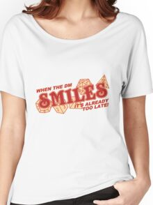 When the DM Smiles Women's Relaxed Fit T-Shirt