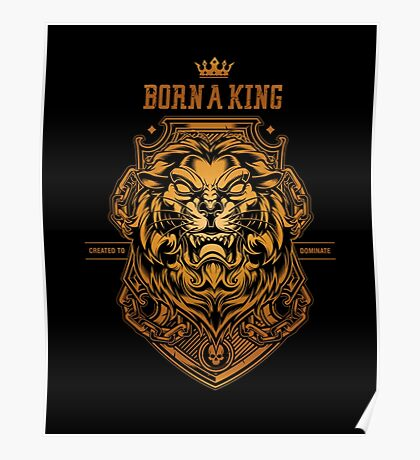 Born a king Gold Poster