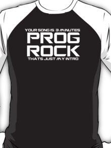 Prog Rock 3 Minutes T-Shirt