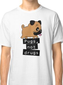 Little Pugs Not Drugs Classic T-Shirt