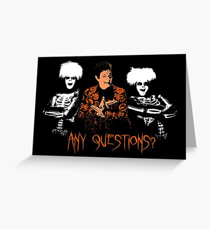 David S. Pumpkins - Any Questions? VIII Greeting Card
