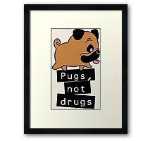 Little Pugs Not Drugs Framed Print
