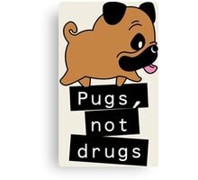 Little Pugs Not Drugs Canvas Print