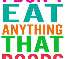 I Don't Eat Anything That Poops by Samitha Hess Edwards