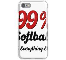 99% Softball 1% Everything Else iPhone Case/Skin