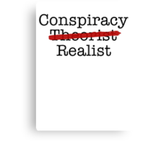 Conspiracy Realist Canvas Print