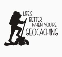 Life's Better When You're Geocaching Kids Clothes