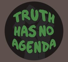 Truth Has No Agenda by tinaodarby