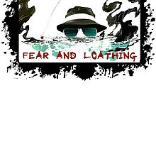 Fear and Loathing by tinaodarby