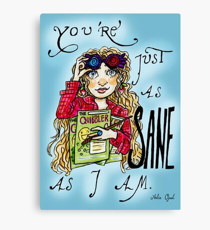 Just as Sane Marker Drawing Canvas Print