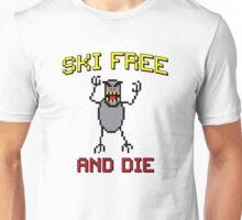 Ski Free And Die Unisex T-Shirt