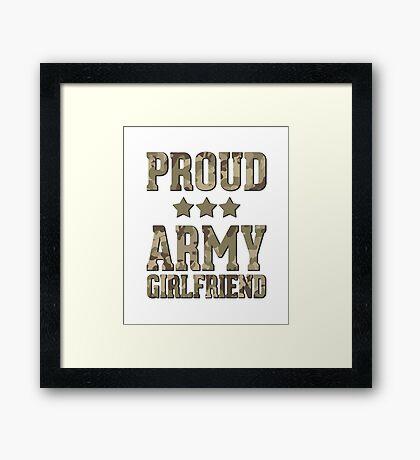Proud Army Girlfriend  Framed Print