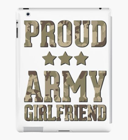 Proud Army Girlfriend  iPad Case/Skin