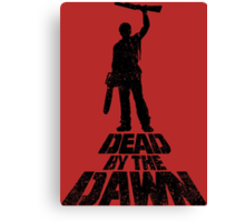 DEAD BY THE DAWN Canvas Print