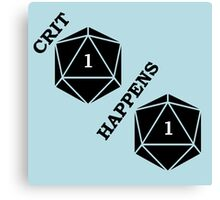 Dungeons and Dragons: Crit Happens Canvas Print