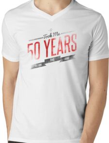 It Took Me 50 Years To Look This Good Mens V-Neck T-Shirt