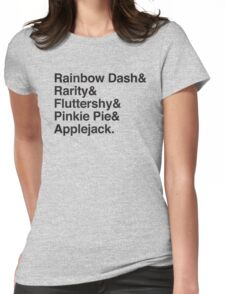 Rainbow Dash & Rarity & Fluttershy & pinkie Pie & Applejack Womens Fitted T-Shirt